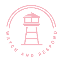 Watch and respond